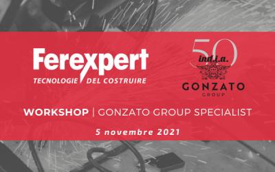 WORKSHOP | Gonzato Group Specialist